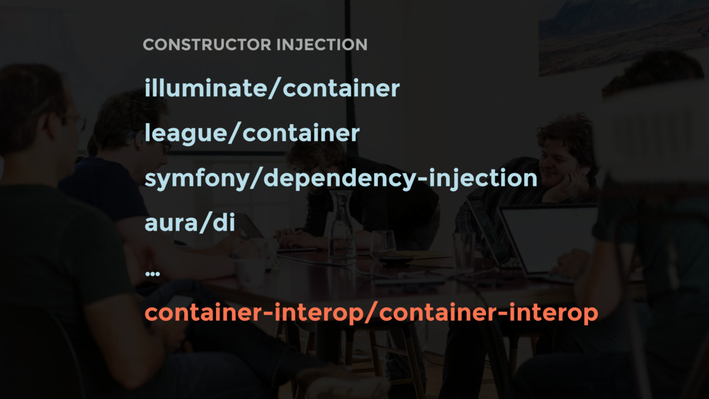 CONSTRUCTOR INJECTION illuminate/container leag...