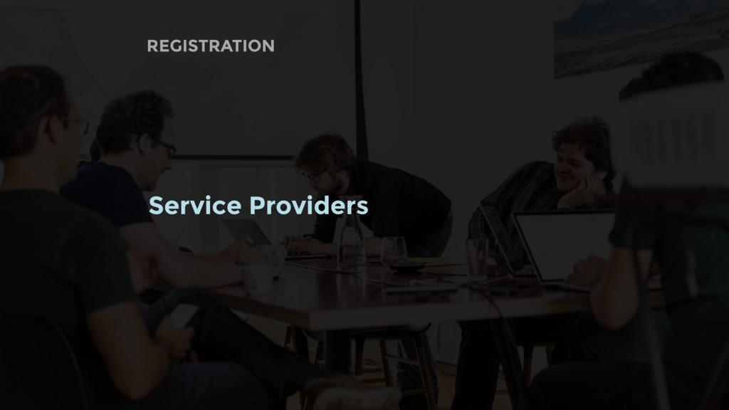 REGISTRATION Service Providers