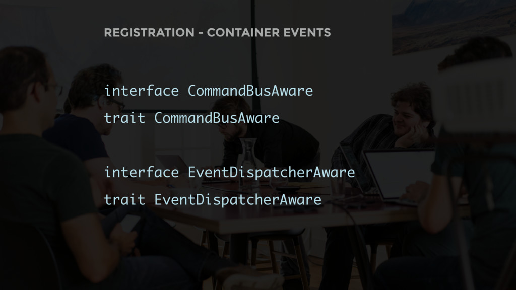 REGISTRATION - CONTAINER EVENTS interface Comma...