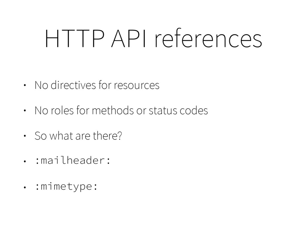 HTTP API references • No directives for resourc...