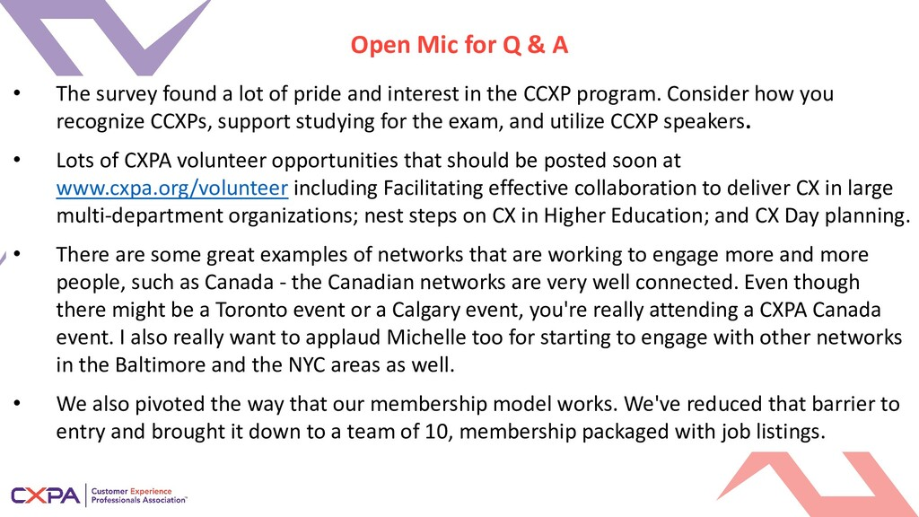 Open Mic for Q & A • The survey found a lot of ...