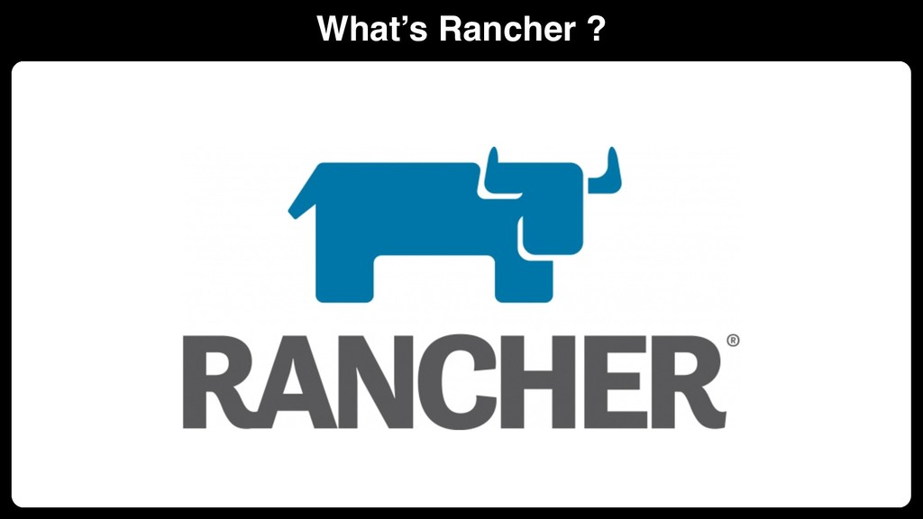 What's Rancher ? Kubernetes Clusters Create Imp...