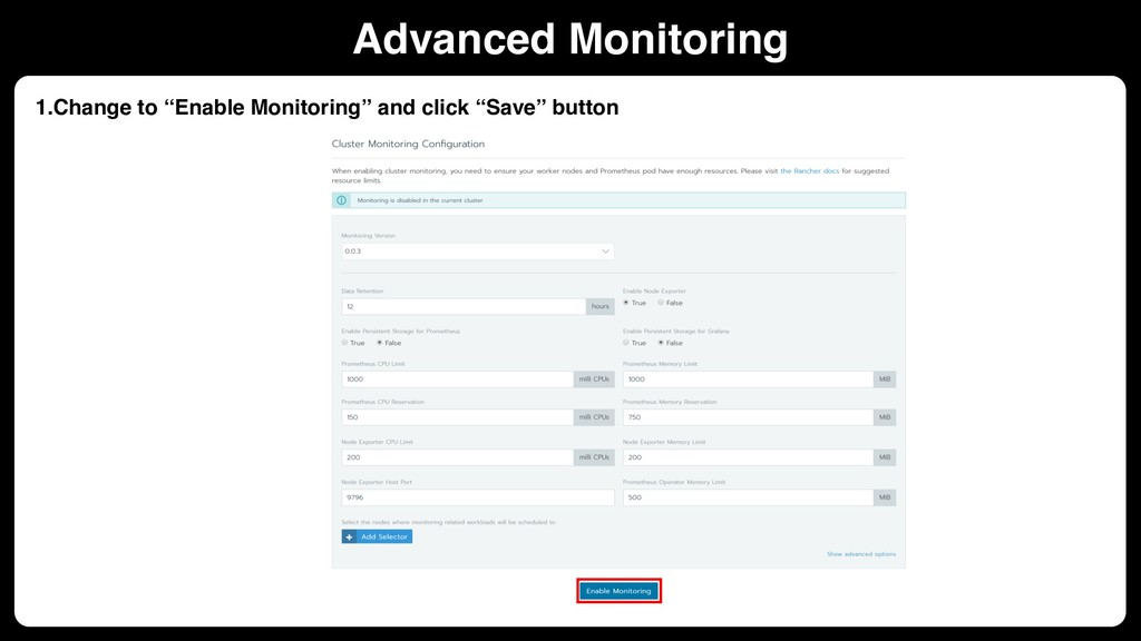 "1.Change to ""Enable Monitoring"" and click ""Save..."