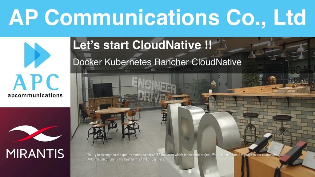 AP Communications Co., Ltd Let's start CloudNat...