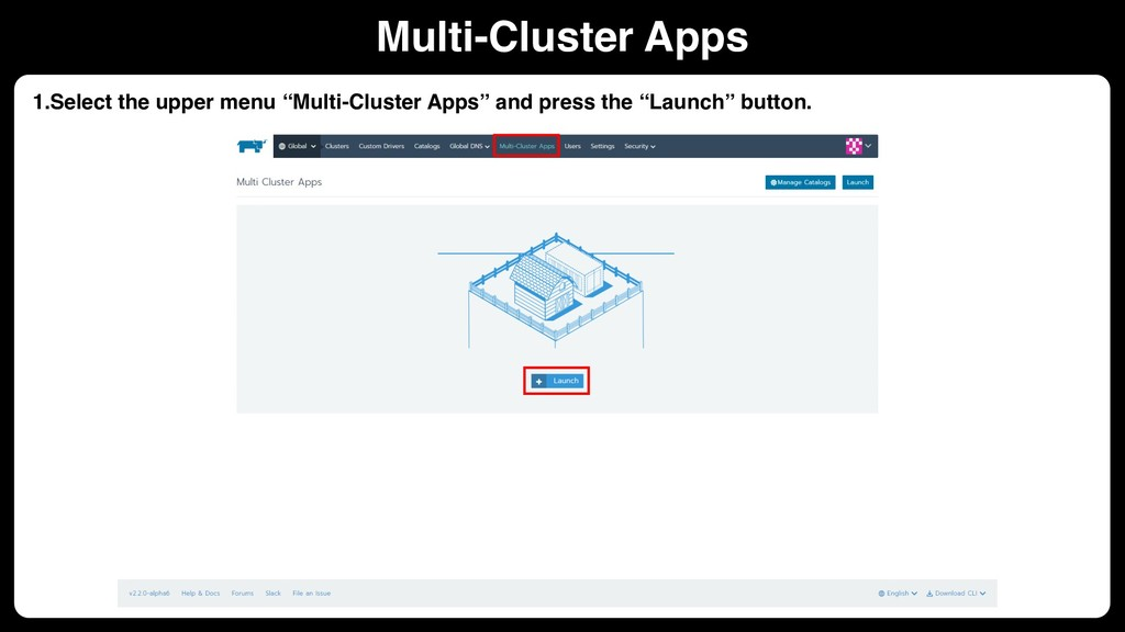 "1.Select the upper menu ""Multi-Cluster Apps"" an..."