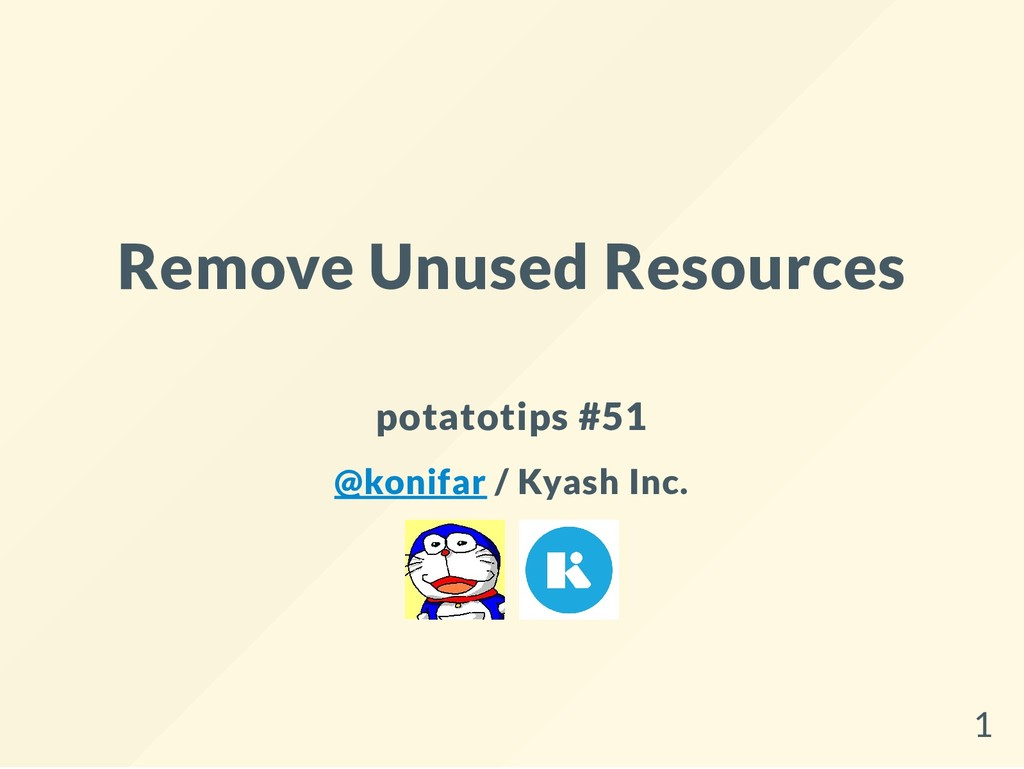Remove Unused Resources potatotips #51 @konifar...