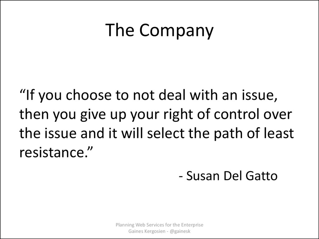 """The Company """"If you choose to not deal with an ..."""
