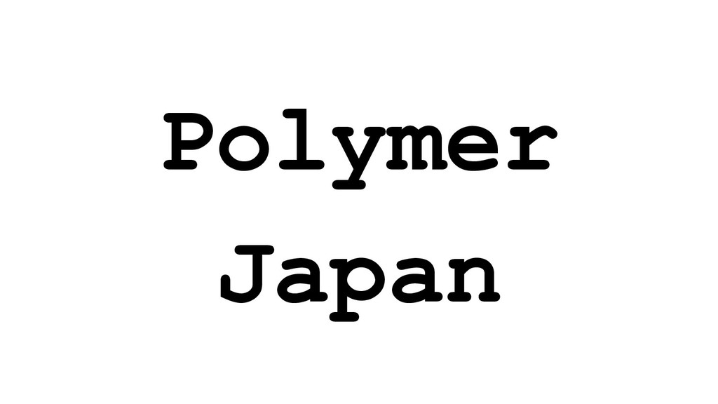 Polymer Japan