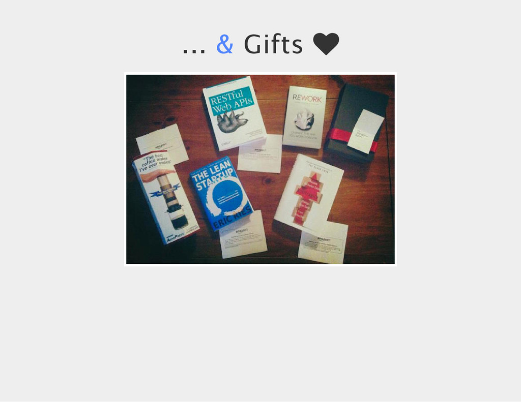 ... & Gifts