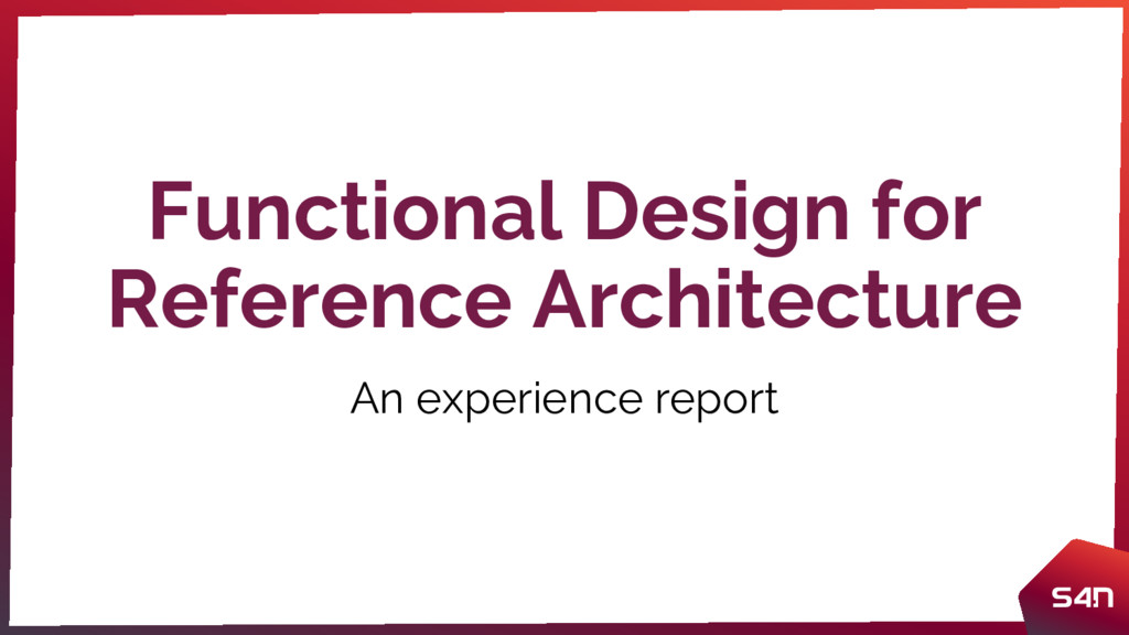 Functional Design for Reference Architecture An...
