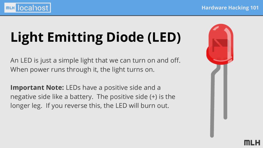 Hardware Hacking 101 Light Emitting Diode (LED)...