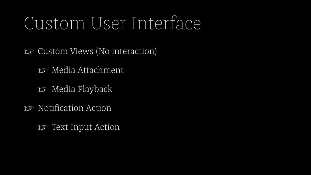 Custom User Interface ☞ Custom Views (No intera...