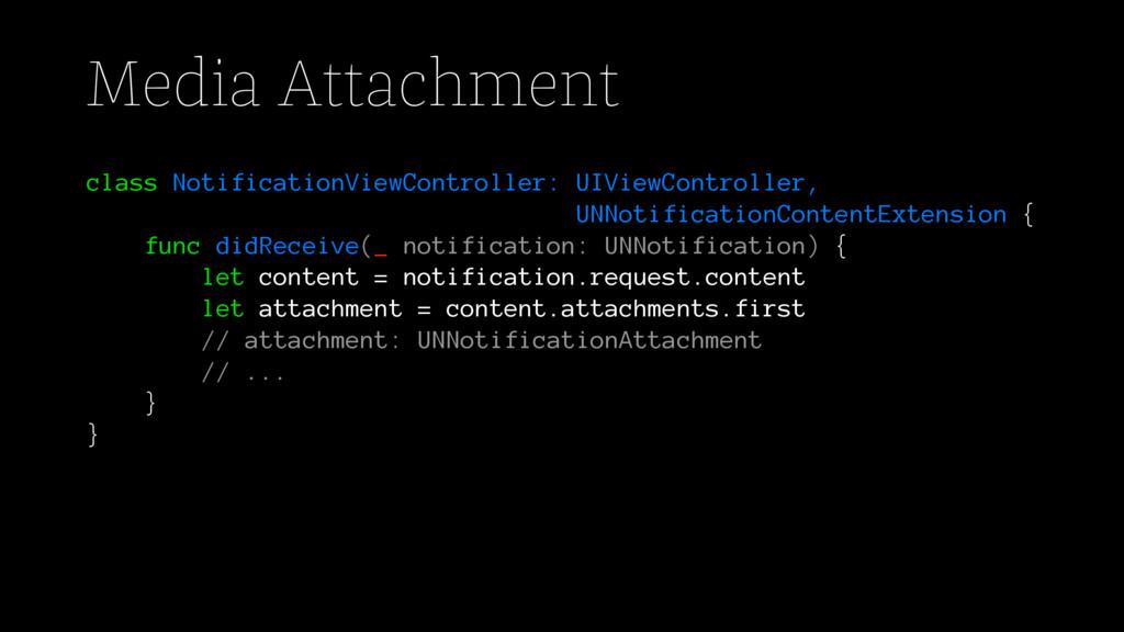Media Attachment class NotificationViewControll...