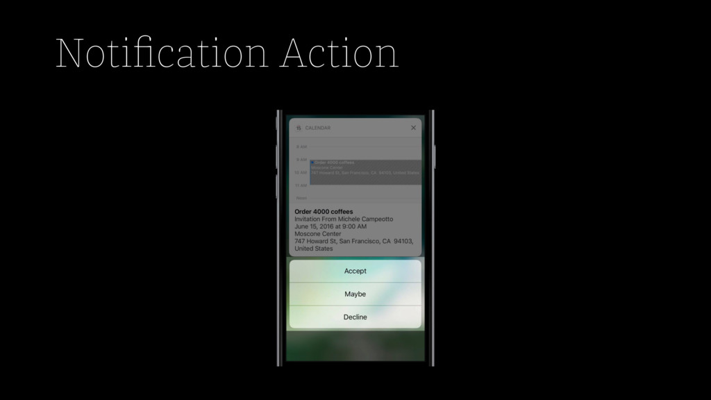 Notification Action