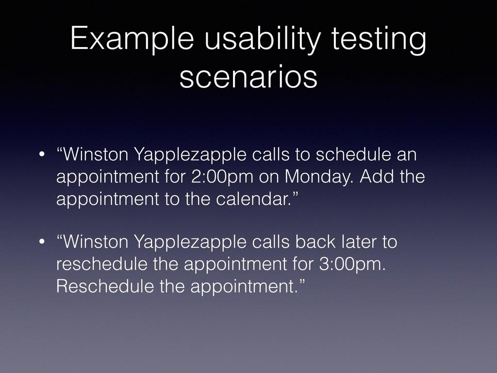 "Example usability testing scenarios • ""Winston ..."