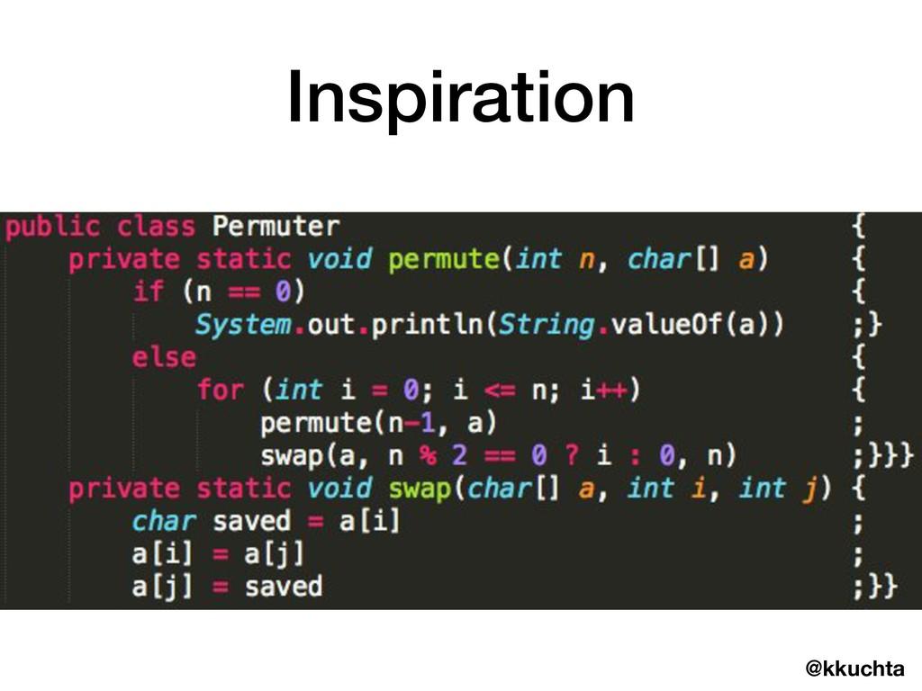@kkuchta Inspiration