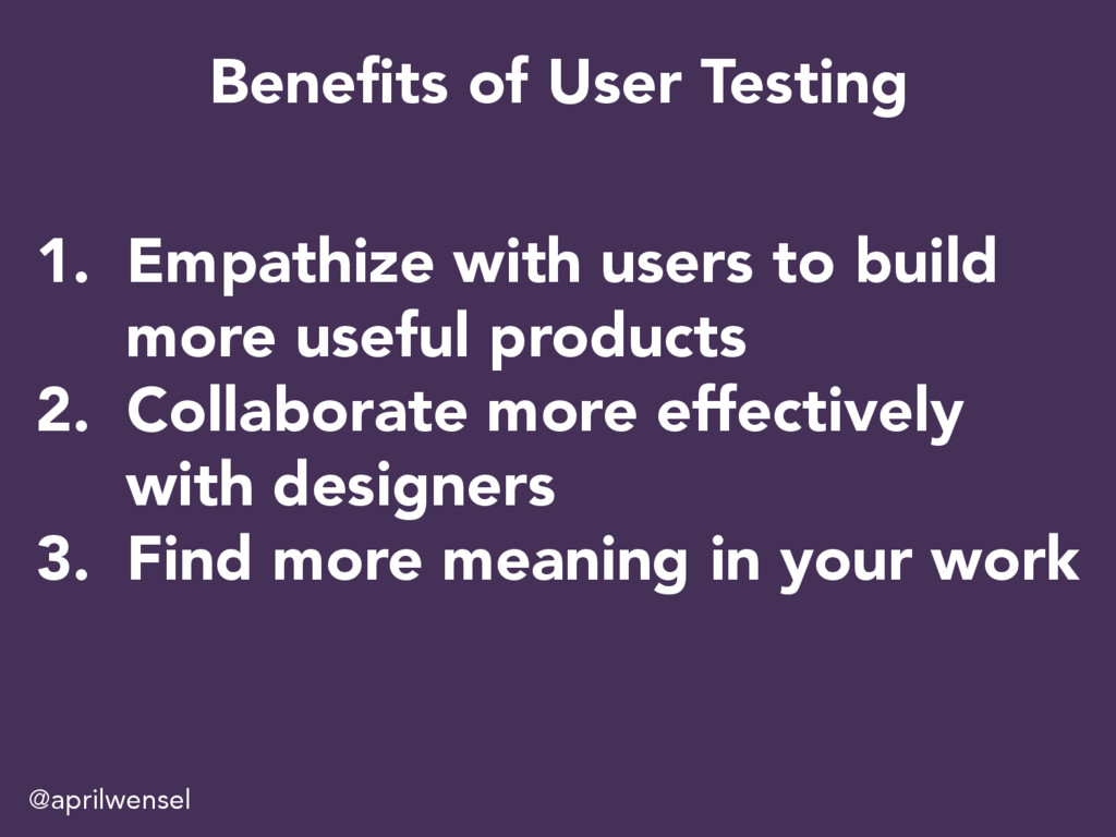 1.  Empathize with users to build more useful p...