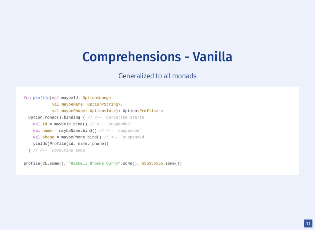 Comprehensions - Vanilla Generalized to all mon...
