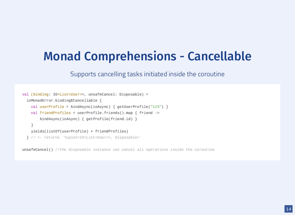 Monad Comprehensions - Cancellable Supports can...