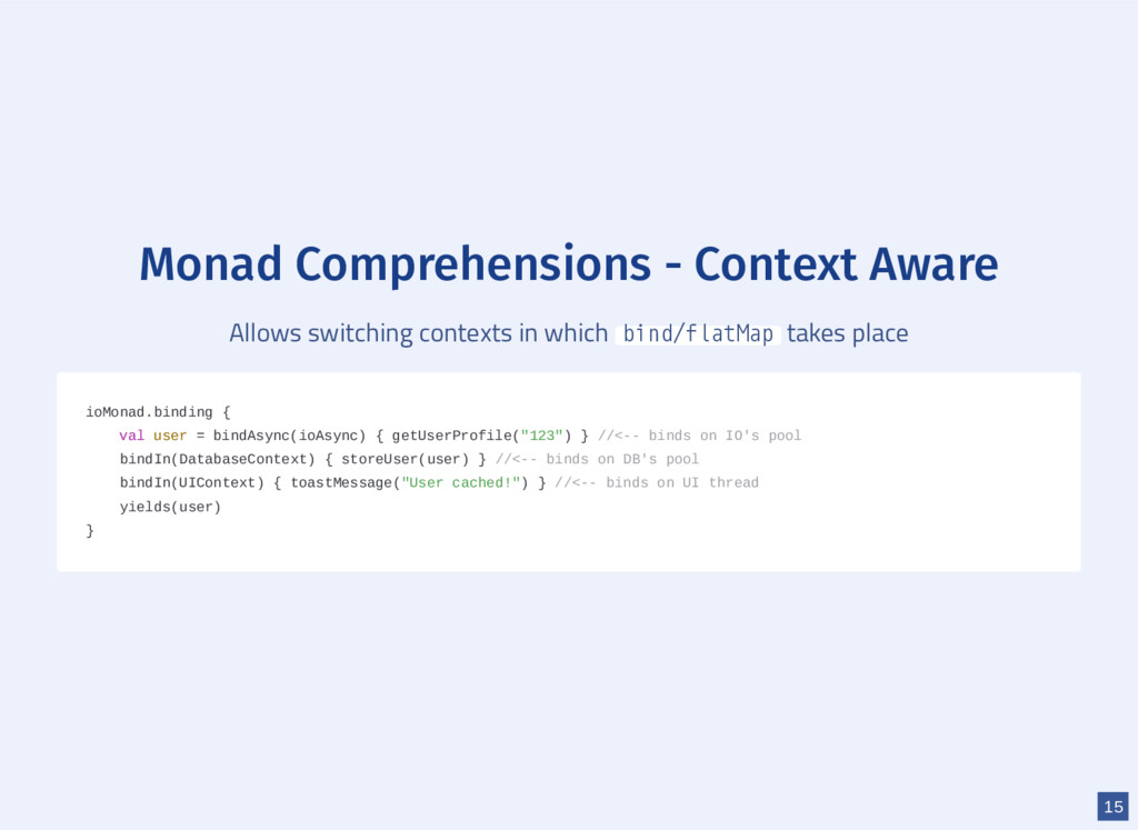 Monad Comprehensions - Context Aware Allows swi...