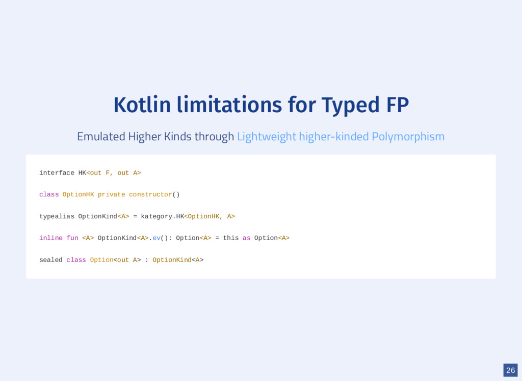 Kotlin limitations for Typed FP Emulated Higher...