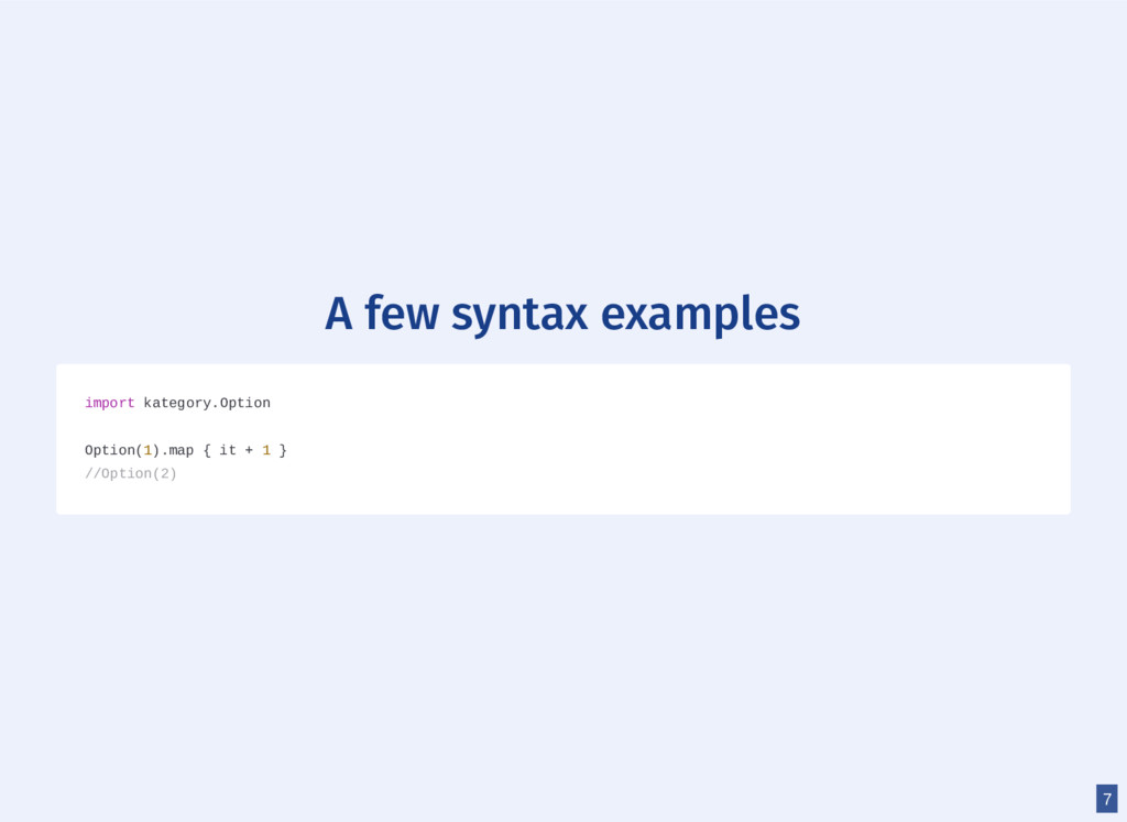 A few syntax examples import kategory.Option Op...