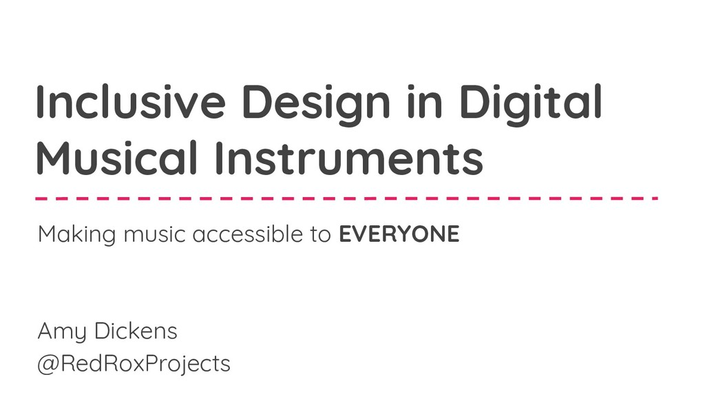 Inclusive Design in Digital Musical Instruments...