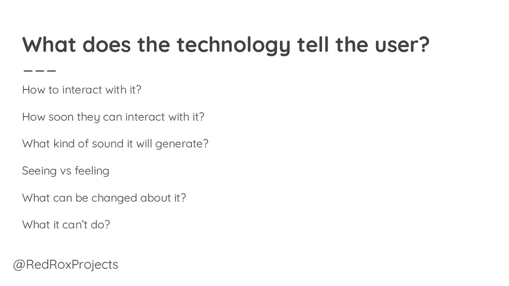 What does the technology tell the user? How to ...