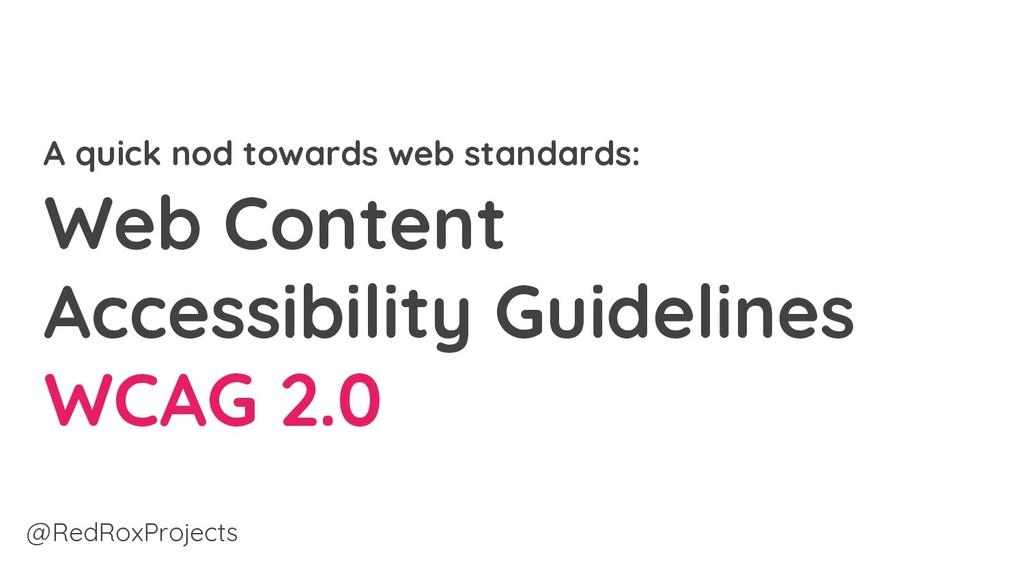 A quick nod towards web standards: Web Content ...