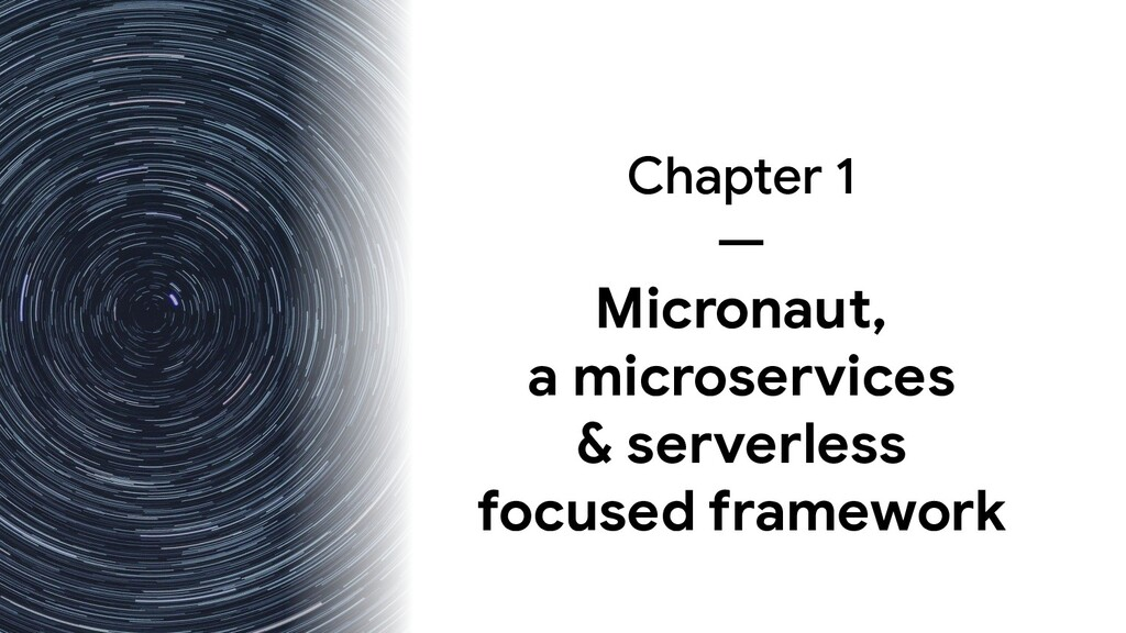 Chapter 1 — Micronaut, a microservices & server...