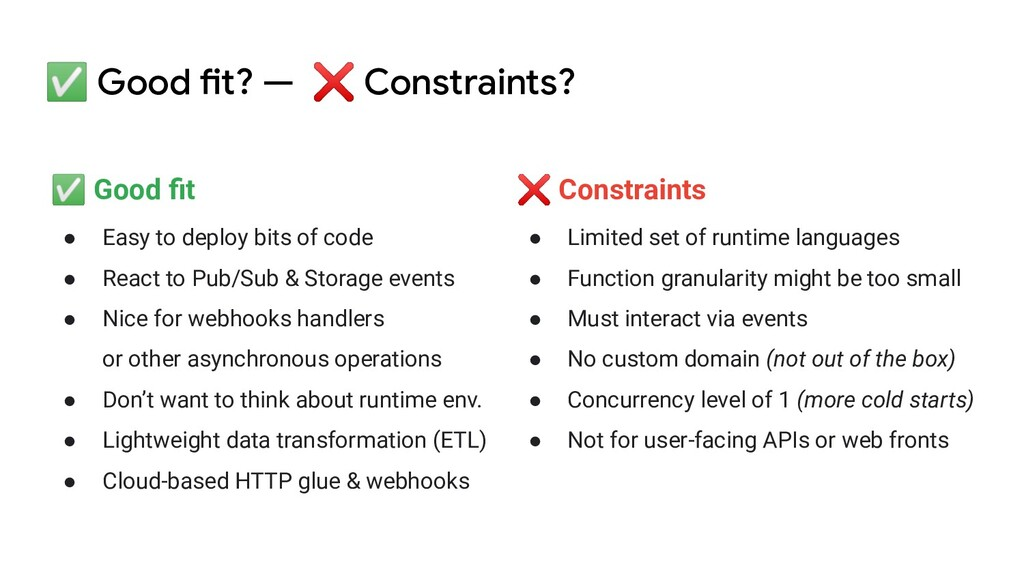 ✅ Good fit? — ❌ Constraints? ✅ Good fit ● Easy t...