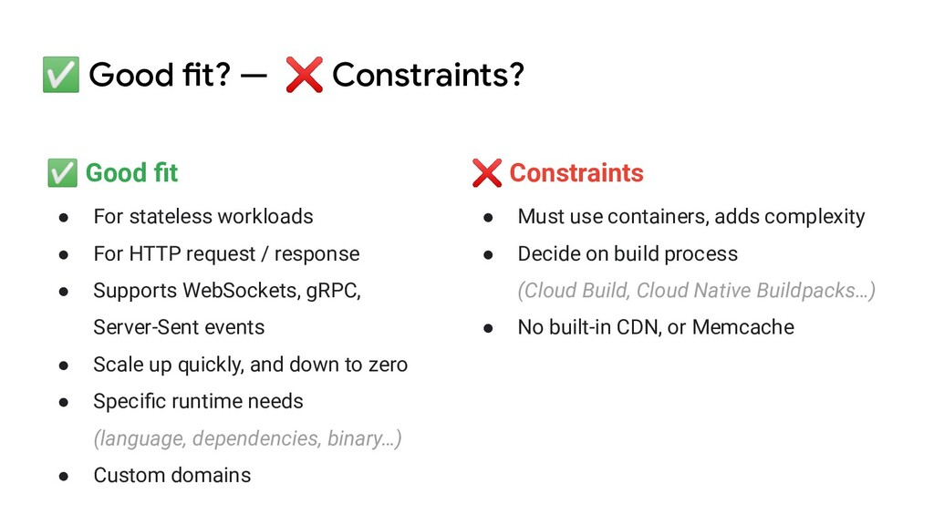 ✅ Good fit? — ❌ Constraints? ✅ Good fit ● For st...
