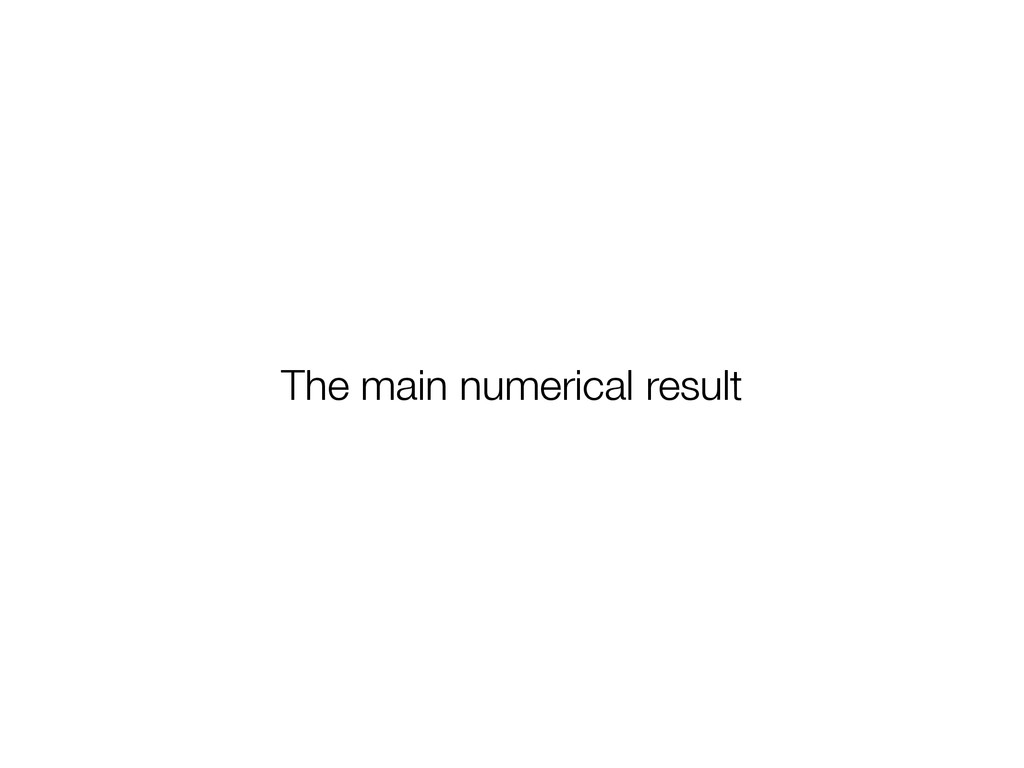 The main numerical result
