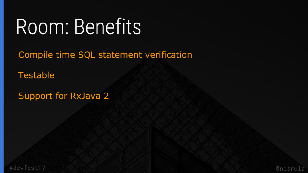 @nisrulz #devfest17 Compile time SQL statement ...