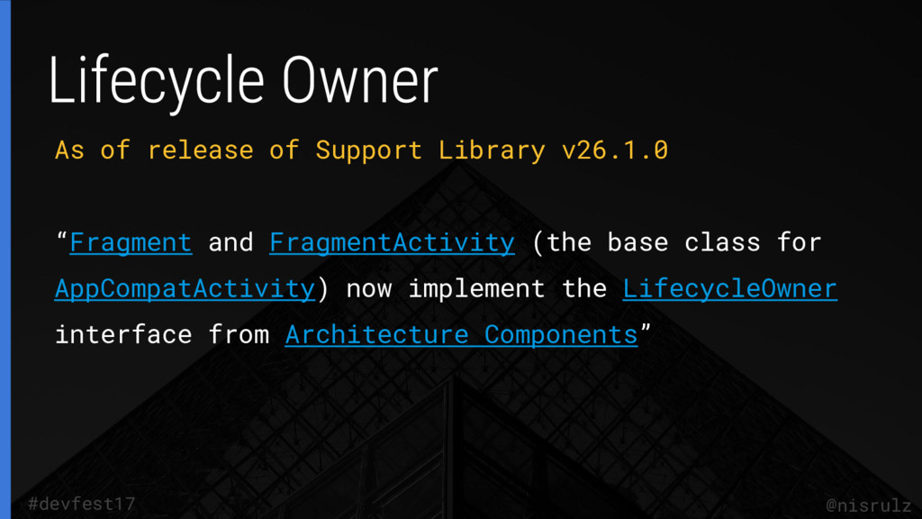 """As of release of Support Library v26.1.0 """"Fragm..."""