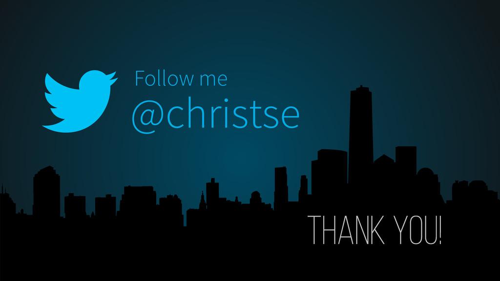 @christse Follow me
