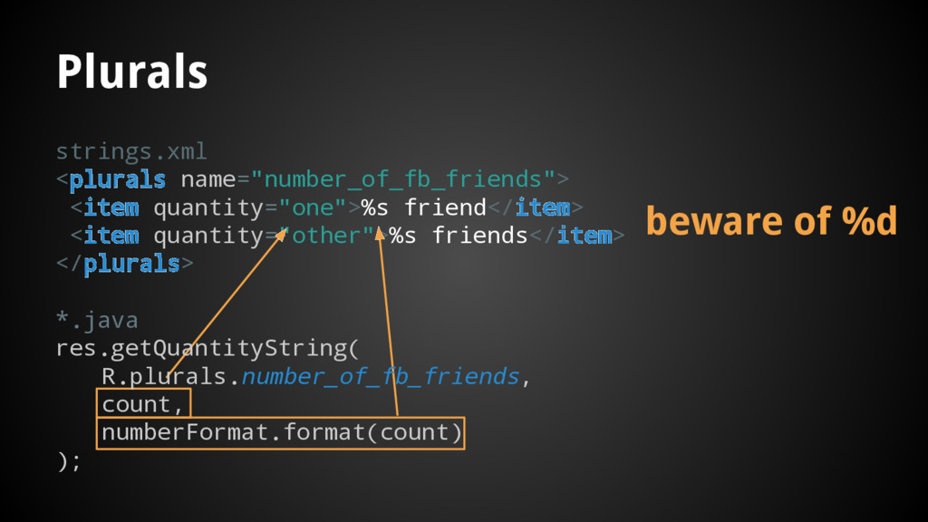 "strings.xml <plurals name=""number_of_fb_friends..."