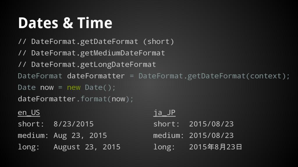 Dates & Time // DateFormat.getDateFormat (short...