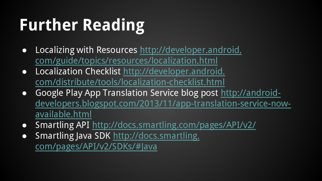 Further Reading ● Localizing with Resources htt...