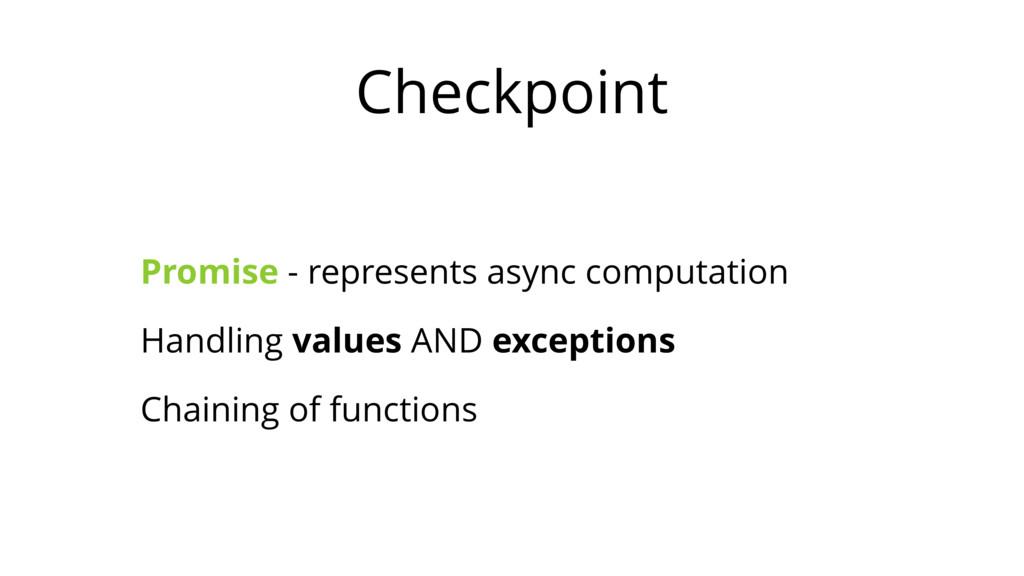 Checkpoint Promise - represents async computati...