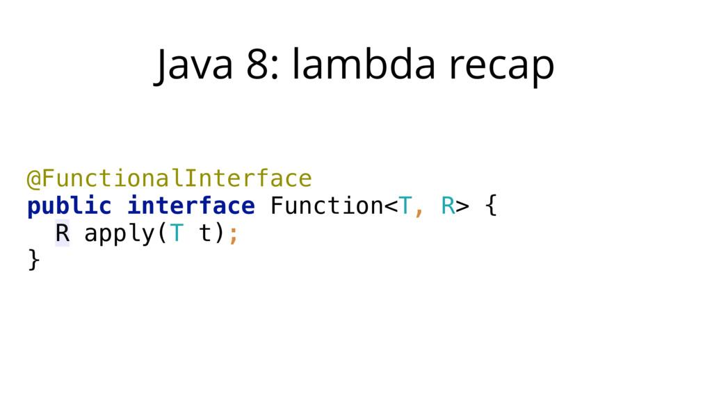 Java 8: lambda recap @FunctionalInterface publ...
