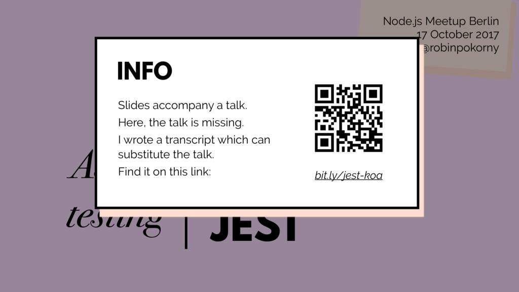 KOA JEST with Async testing Node.js Meetup Berl...
