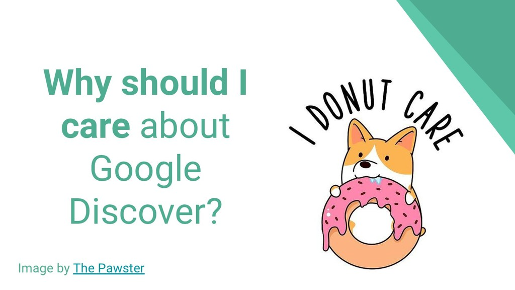Why should I care about Google Discover? Image ...