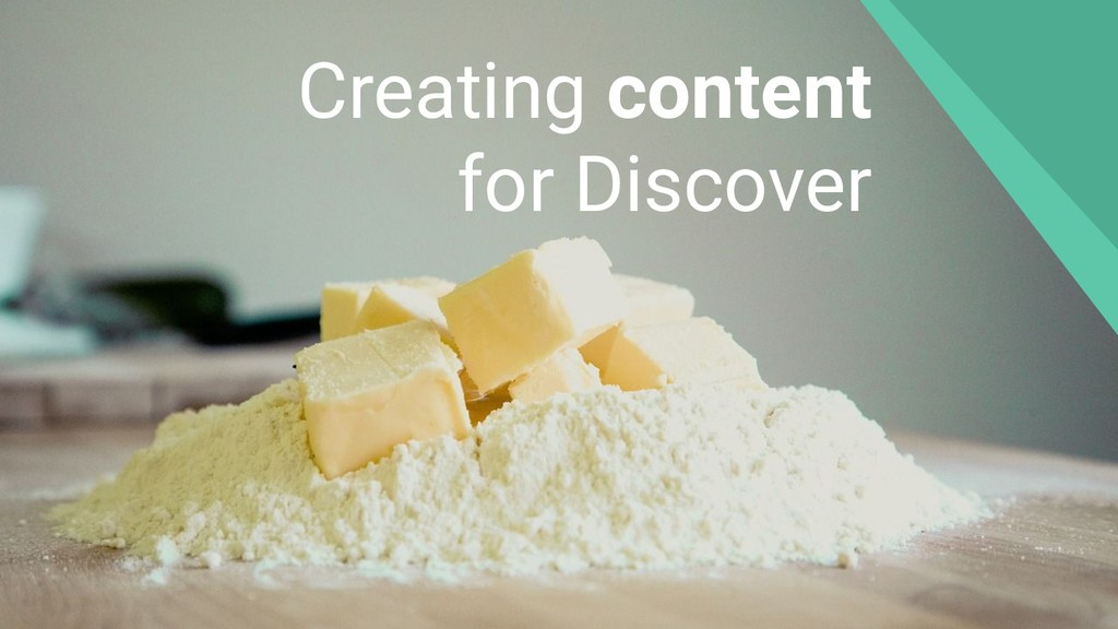 Creating content for Discover