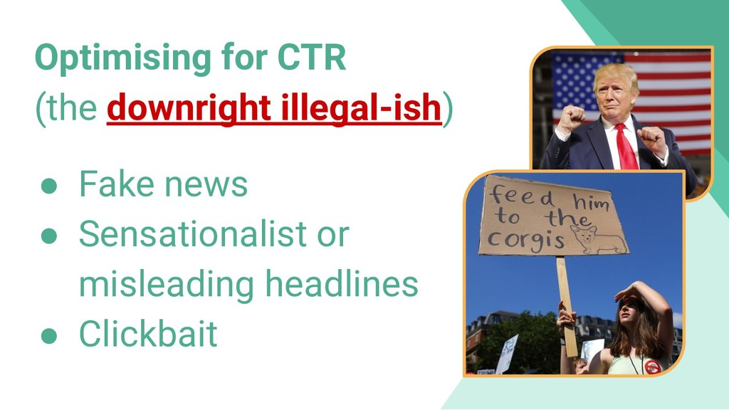 Optimising for CTR (the downright illegal-ish) ...