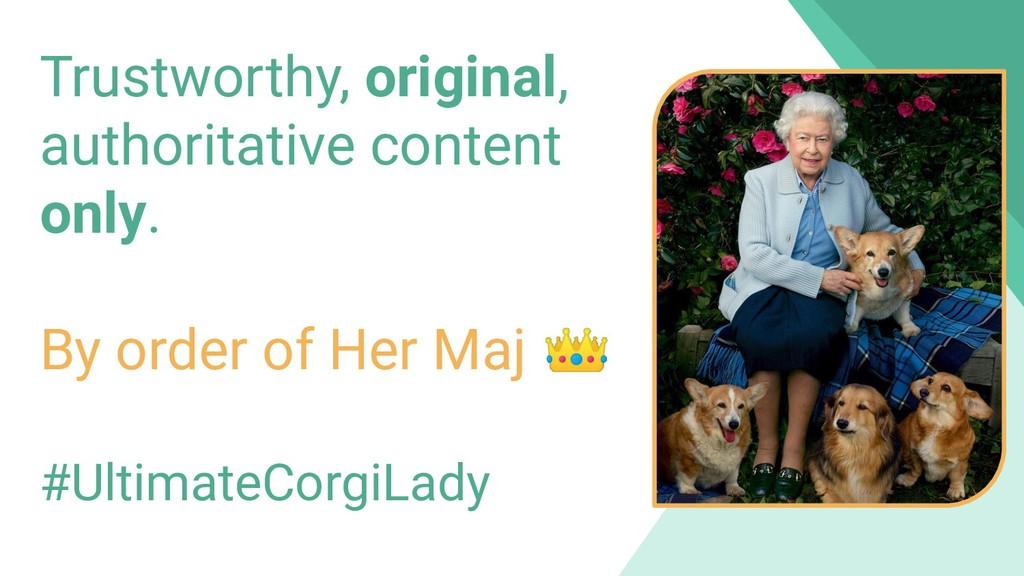 Trustworthy, original, authoritative content on...