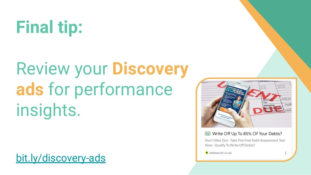 Final tip: Review your Discovery ads for perfor...