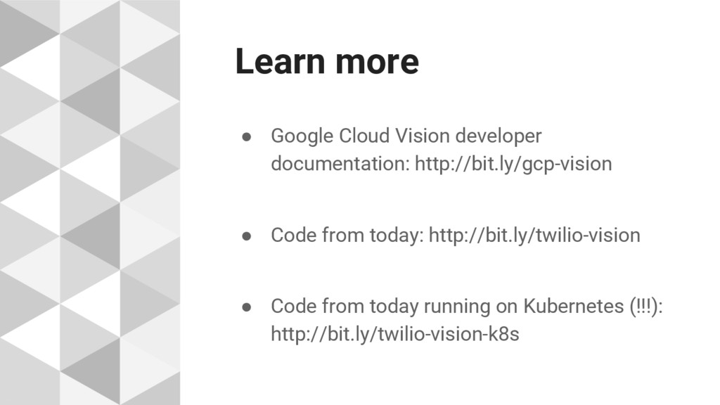 Learn more ● Google Cloud Vision developer docu...
