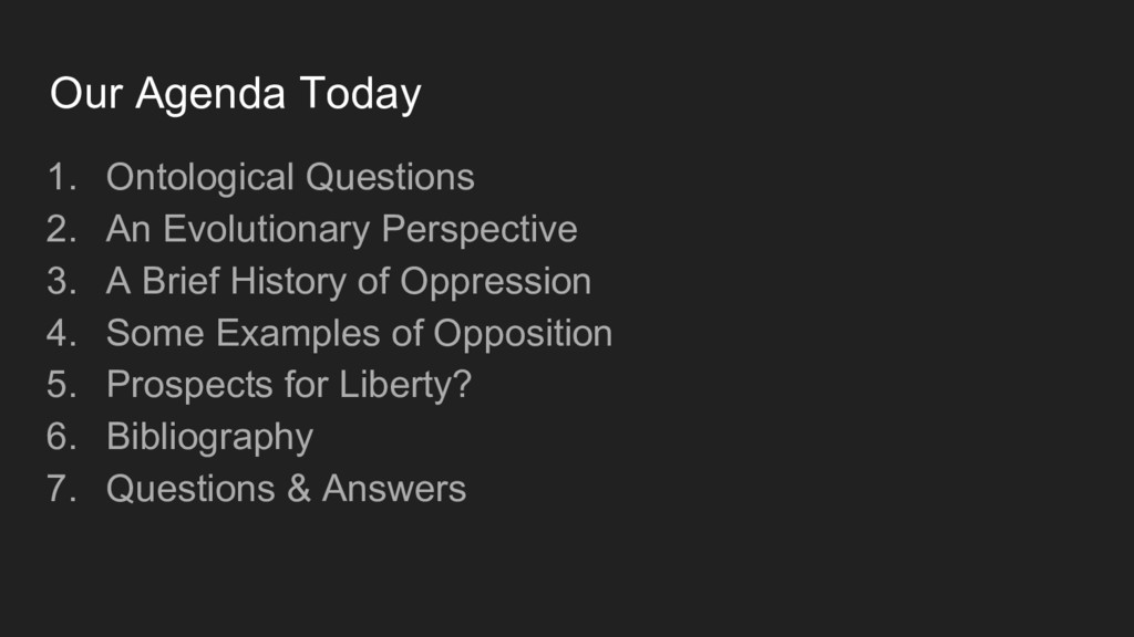 Our Agenda Today 1. Ontological Questions 2. An...