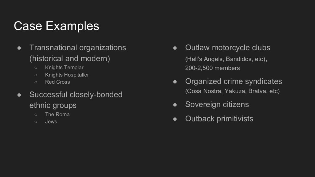 Case Examples ● Transnational organizations (hi...